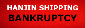 Hanjin Bankruptcy News and Analysis